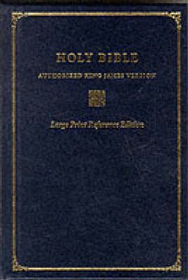 Bible: Oxford Large Print Reference Bible: Authorized King James Version