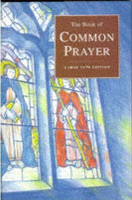 The Book of Common Prayer: Oxford Large Type Edition