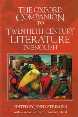 The Oxford Companion to Twentieth-Century Literature in English