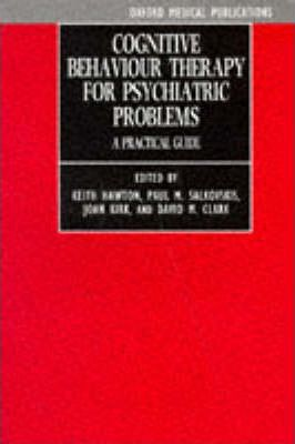 Cognitive Behaviour Therapy for Psychiatric Problems