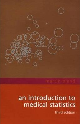 An Introduction to Medical Statistics : J  Martin Bland
