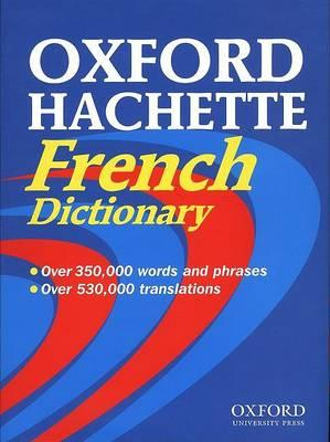 The Oxford-Hachette French Dictionary: Windows/Macintosh
