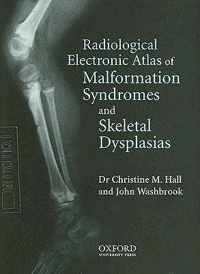 Radiological Atlas of Malformation Syndromes and Skeletal Dysplasias: Windows Single User Version