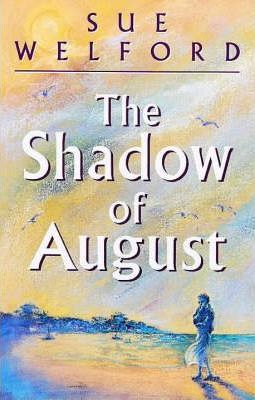The Shadow of August