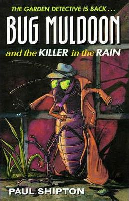 Bug Muldoon and the Killer in the Rain