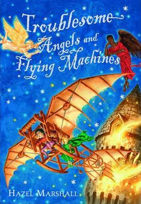 Troublesome Angels and Flying Machines