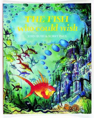 FISH WHO COULD WISH