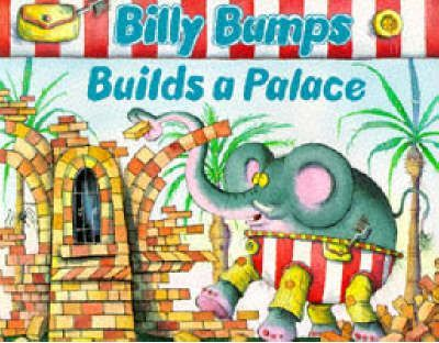 Billy Bumps Builds a Palace