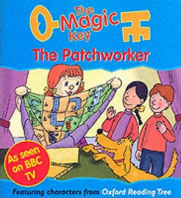 The Magic Key: Patchworker
