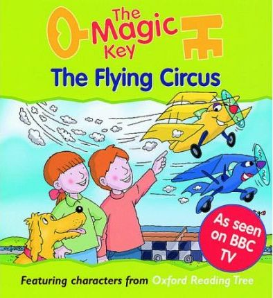 The Magic Key: Flying Circus