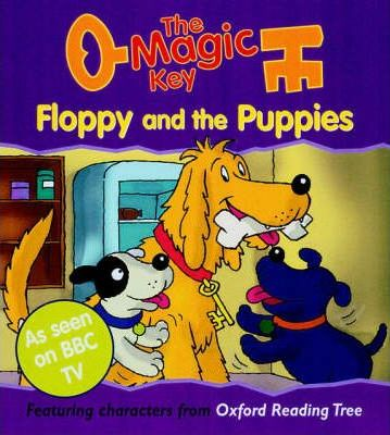 The Magic Key: Floppy and the Puppies