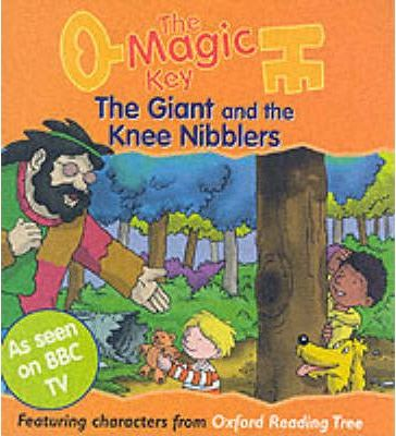 The Magic Key: Giant and the Knee Nibblers