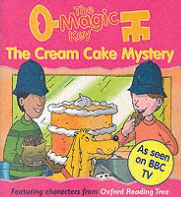 The Magic Key: Cream Cake Mystery