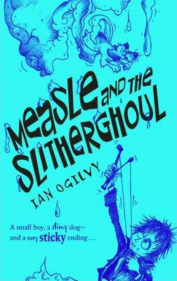 Measle and the Slitherghoul