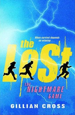 The Nightmare Game - 'the Lost' Book 3