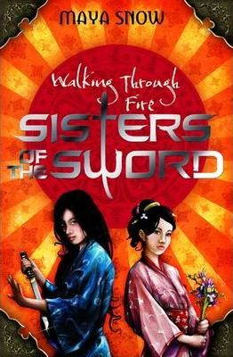 Walking Through Fire: Sisters of the Sword No. 3