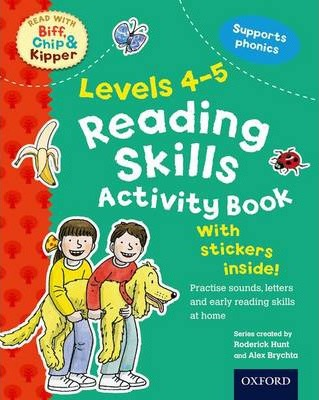 Oxford Reading Tree Read With Biff, Chip, and Kipper: Levels 4-5: Reading Skills Activity Book