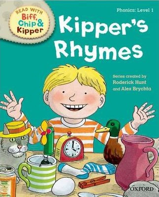 Oxford Reading Tree Read with Biff, Chip and Kipper: Level 1 Phonics: Kipper's Rhymes