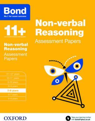 Bond 11+: Non-verbal Reasoning: Assessment Papers