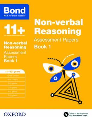 Bond 11+: Non-verbal Reasoning: Assessment Papers Cover Image