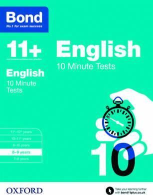 Bond 11+: English: 10 Minute Tests: 8-9  years