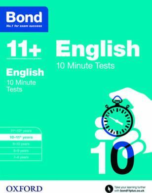 Bond 11+: English: 10 Minute Tests