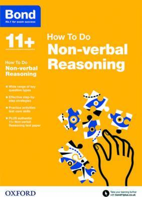Bond 11+: Non-verbal Reasoning: How to Do