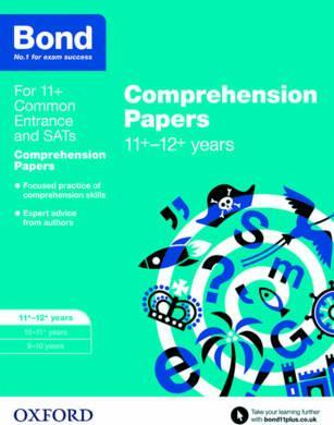 Bond 11+: English: Comprehension Papers : 11+-12+ years
