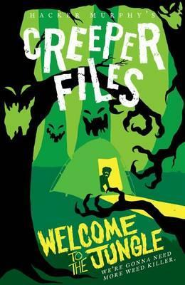 The Creeper Files: Welcome to the Jungle