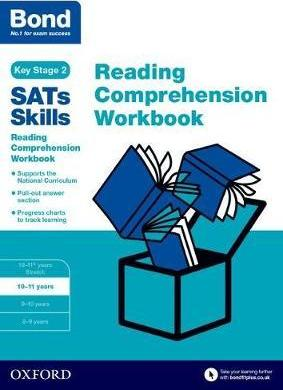 Bond SATs Skills: Reading Comprehension Workbook 10-11 Years