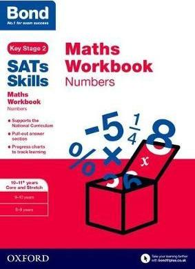 Bond SATs Skills: Maths Workbook: Numbers 10-11 Years