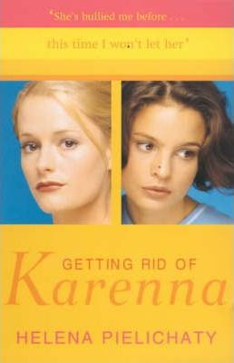Getting Rid of Karenna