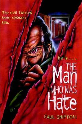 The Man Who Was Hate