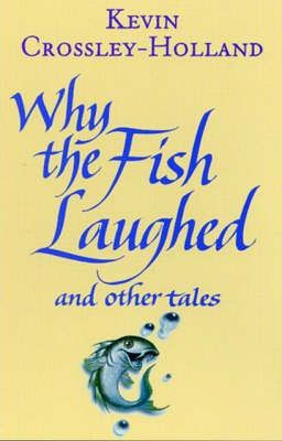 Why the Fish Laughed and Other Tales