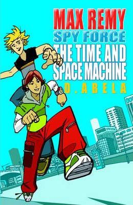 The Time and Space Machine: Bk. 1