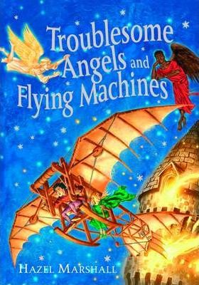 Troublesome Angels and Flying Machines 2005