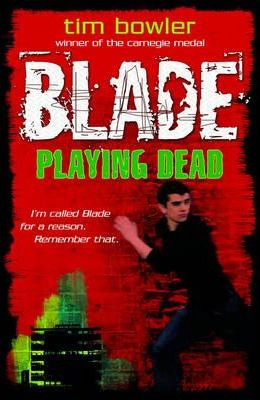Blade 1: Playing Dead