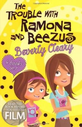 The Trouble with Ramona and Beezus