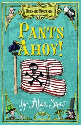 Here be Monsters: Pants Ahoy! Part 1