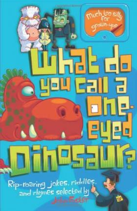 What Do You Call a One-Eyed Dinosaur?