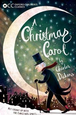 Oxford Children's Classic: A Christmas Carol
