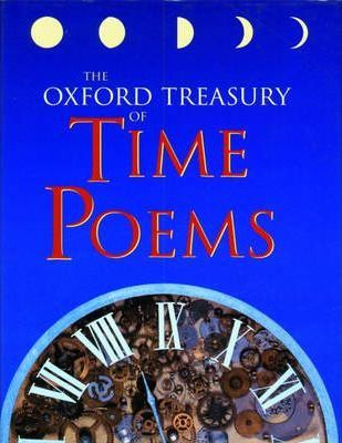 The Oxford Treasury of Time Poems