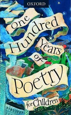 One Hundred Years of Poetry for Children
