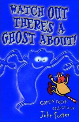 Watch out, There's a Ghost about!
