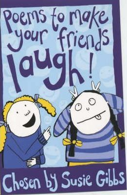 Poems to Make Your Friends Laugh