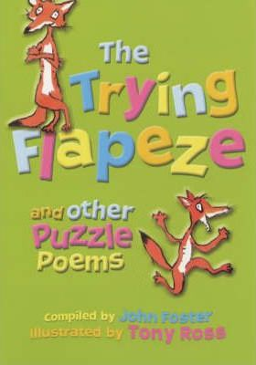 The Trying Flapeze and Other Puzzle Poems
