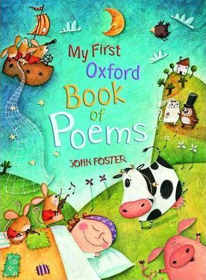 My First Oxford Book of Poems