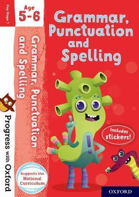 Progress with Oxford: Grammar, Punctuation and Spelling Age 5-6