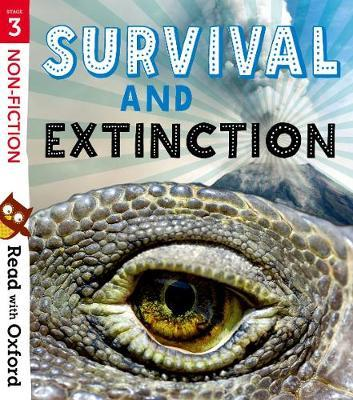 Read with Oxford Stage 3 Non-fiction Survival and Extinction