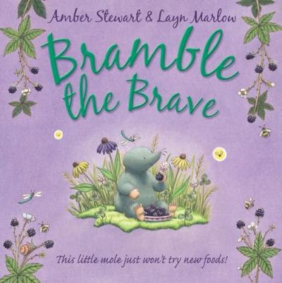 Bramble the Brave